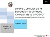 DISEÑO CURRICULAR: FORMACIÓN ESPECÍFICA: Comunicación